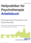 Heilpraktiker für Psychotherapie - Arbeitsbuch